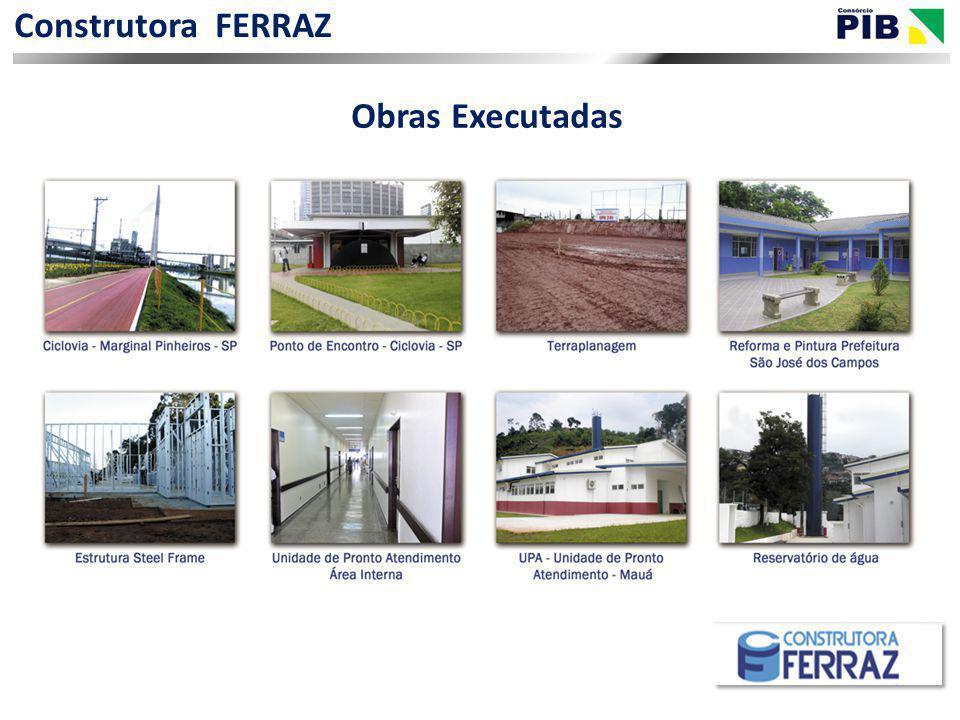 Construtora FERRAZ Obras Executadas