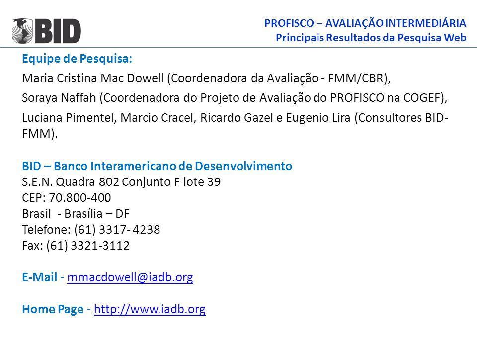 Maria Cristina Mac Dowell (Coordenadora da Avaliação - FMM/CBR),