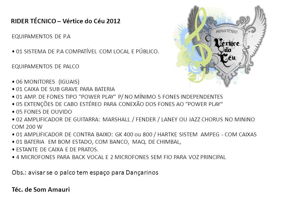 RIDER TÉCNICO – Vértice do Céu 2012
