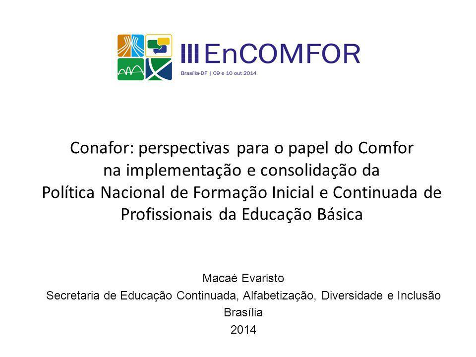 Conafor: perspectivas para o papel do Comfor na implementação e consolidação da Política Nacional de Formação Inicial e Continuada de Profissionais da Educação Básica