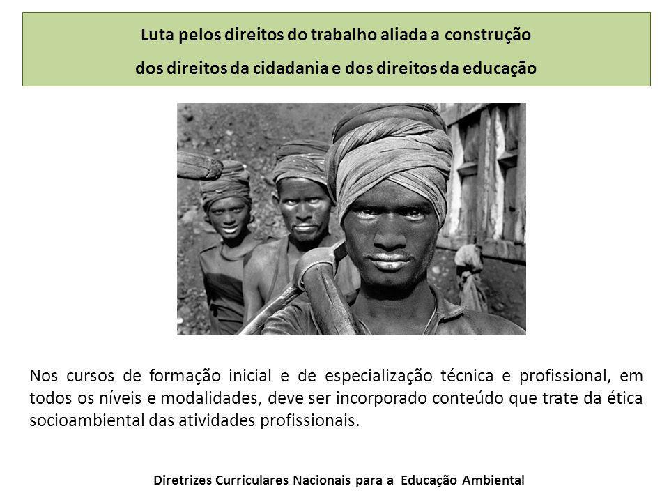 Luta pelos direitos do trabalho aliada a construção