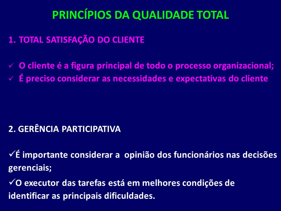 PRINCÍPIOS DA QUALIDADE TOTAL