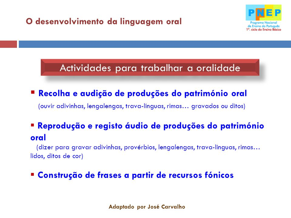 Adaptado por José Carvalho