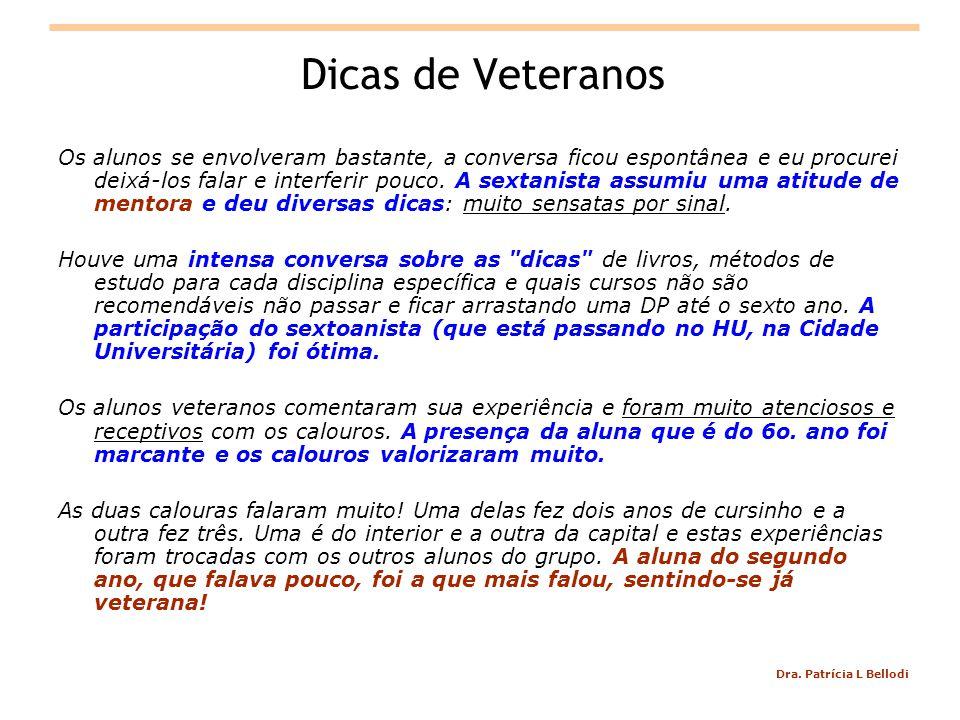 Dicas de Veteranos
