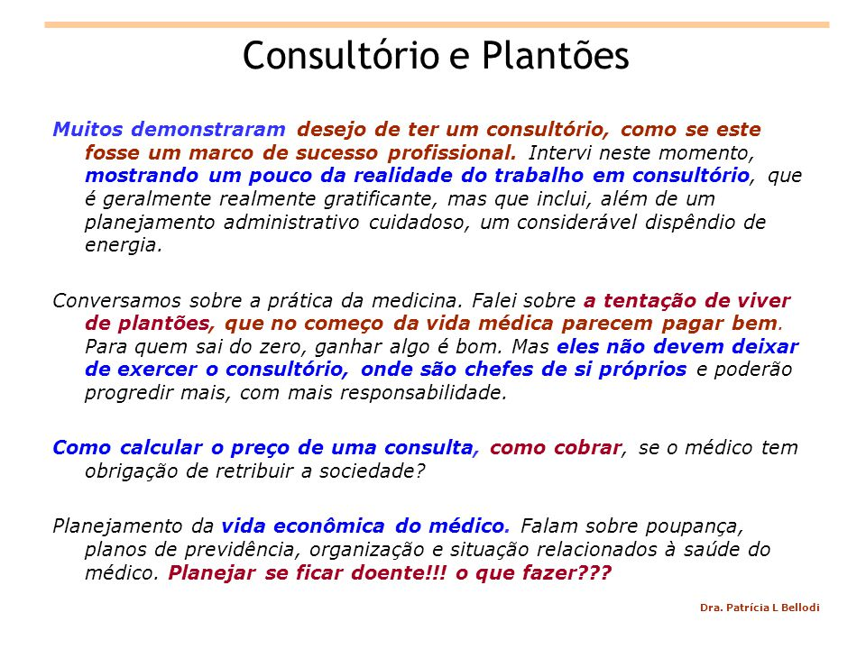 Consultório e Plantões