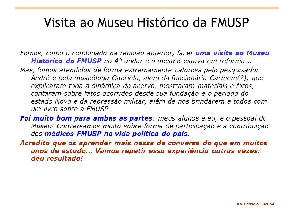 Visita ao Museu Histórico da FMUSP
