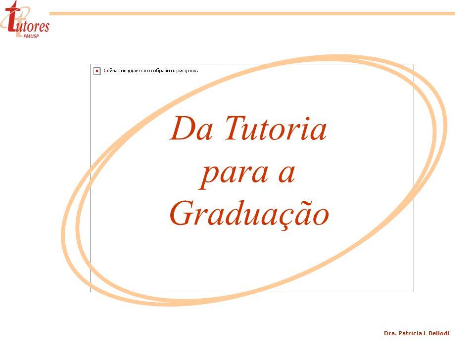 Da Tutoria para a Graduação