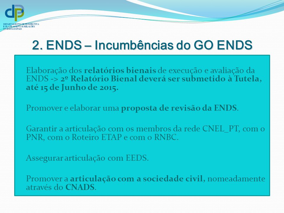 2. ENDS – Incumbências do GO ENDS
