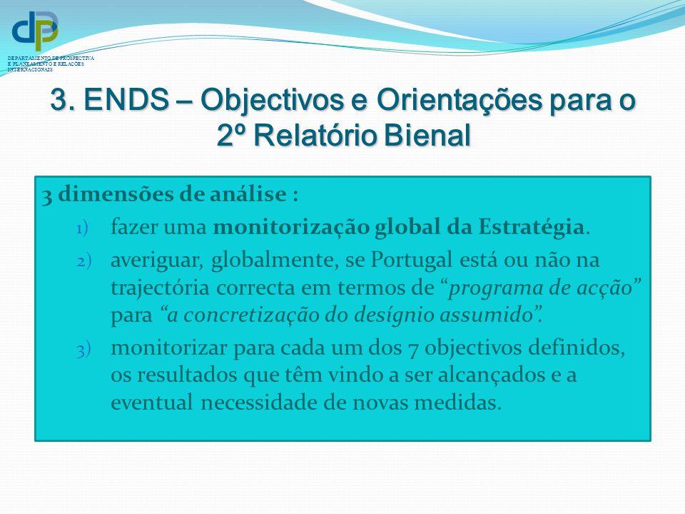 3. ENDS – Objectivos e Orientações para o 2º Relatório Bienal