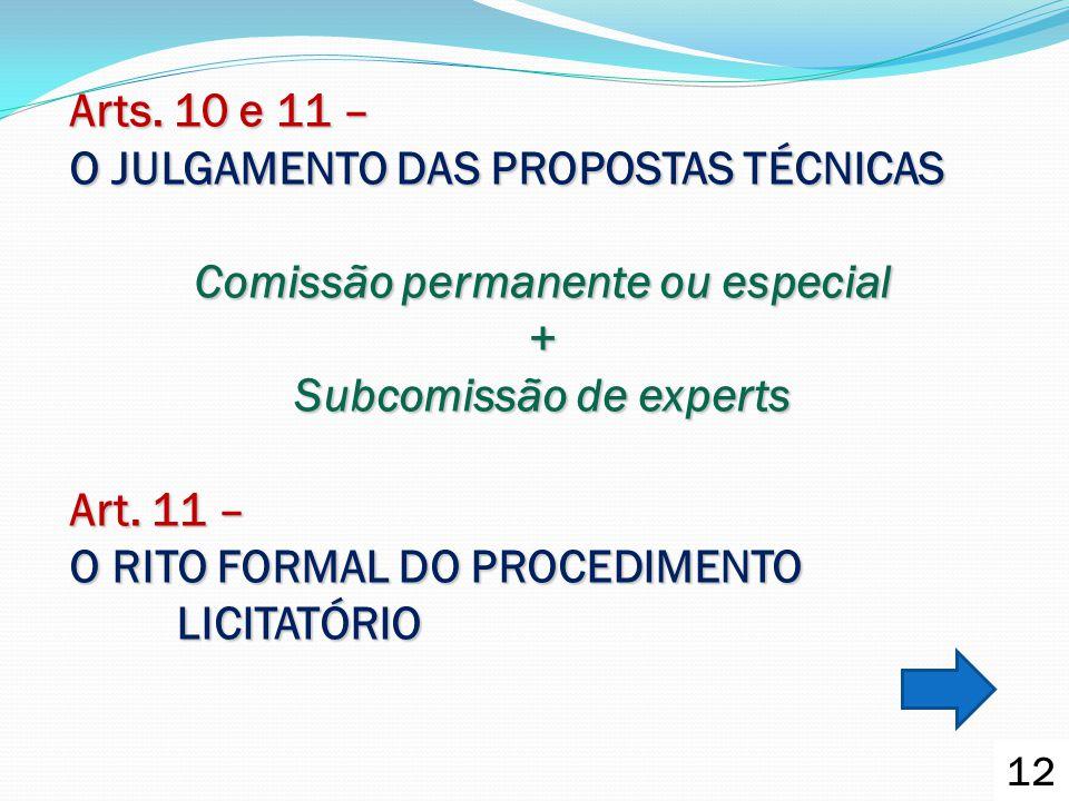 Comissão permanente ou especial Subcomissão de experts