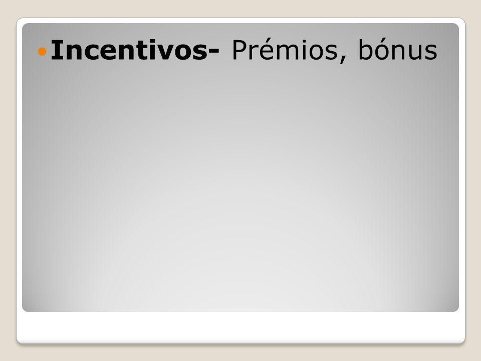 Incentivos- Prémios, bónus