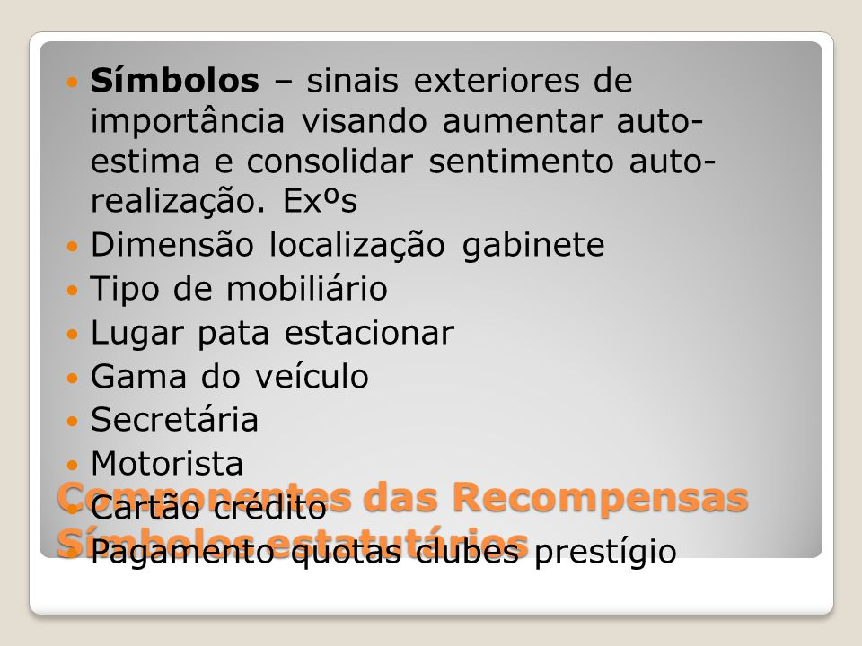 Componentes das Recompensas Símbolos estatutários