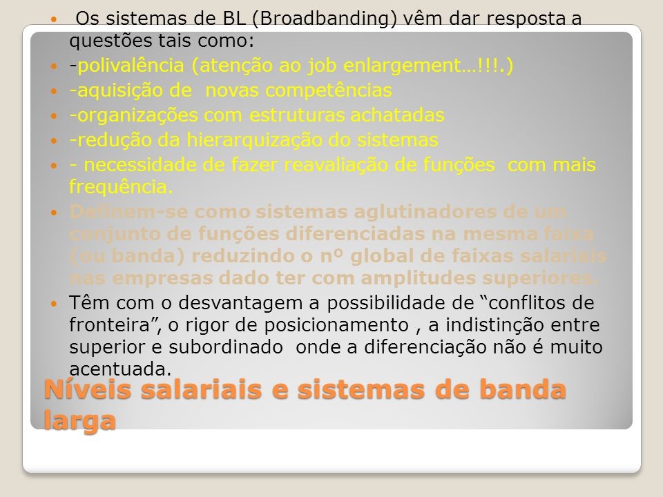Níveis salariais e sistemas de banda larga
