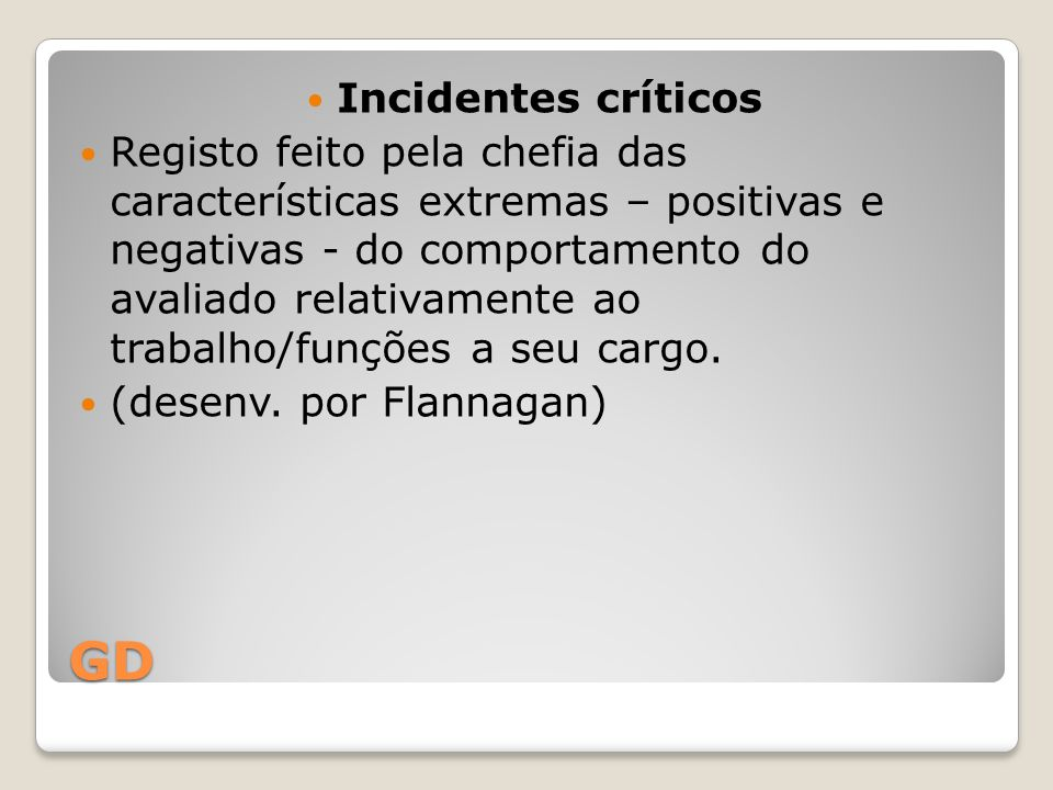 GD Incidentes críticos