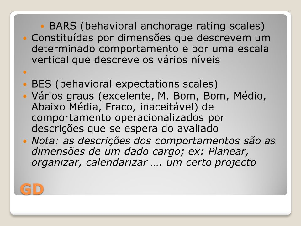 BARS (behavioral anchorage rating scales)