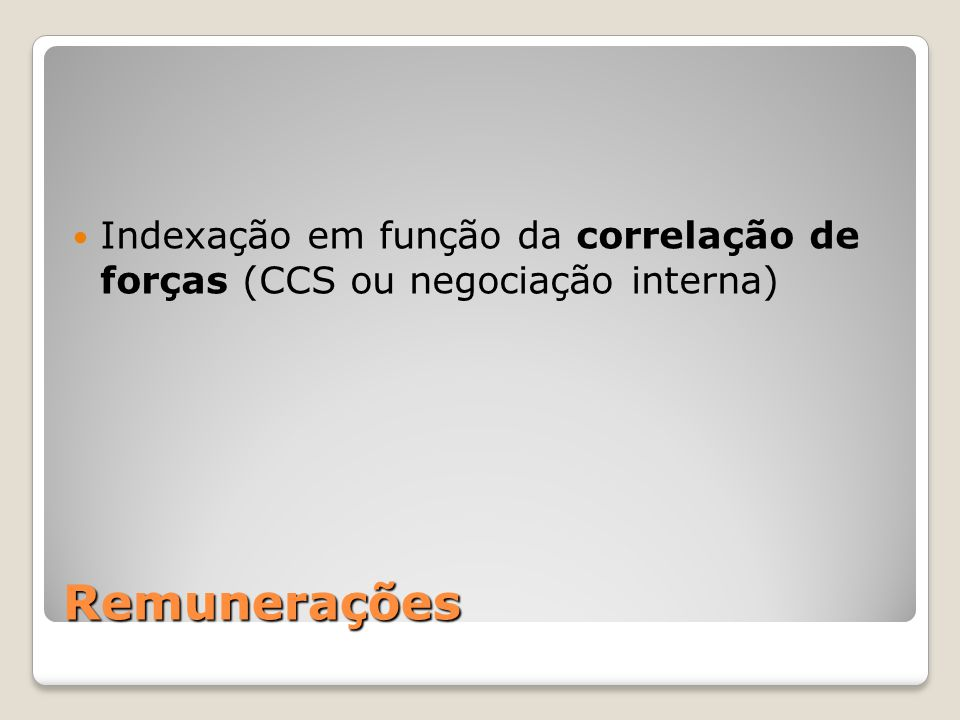 Indexação em função da correlação de forças (CCS ou negociação interna)