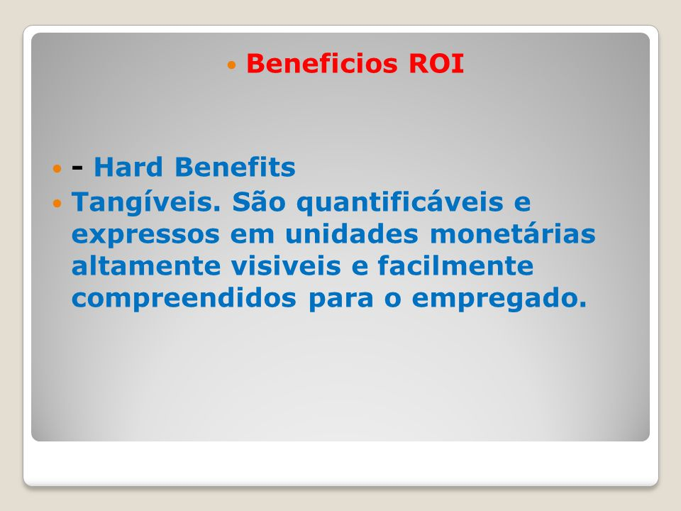 Beneficios ROI - Hard Benefits.