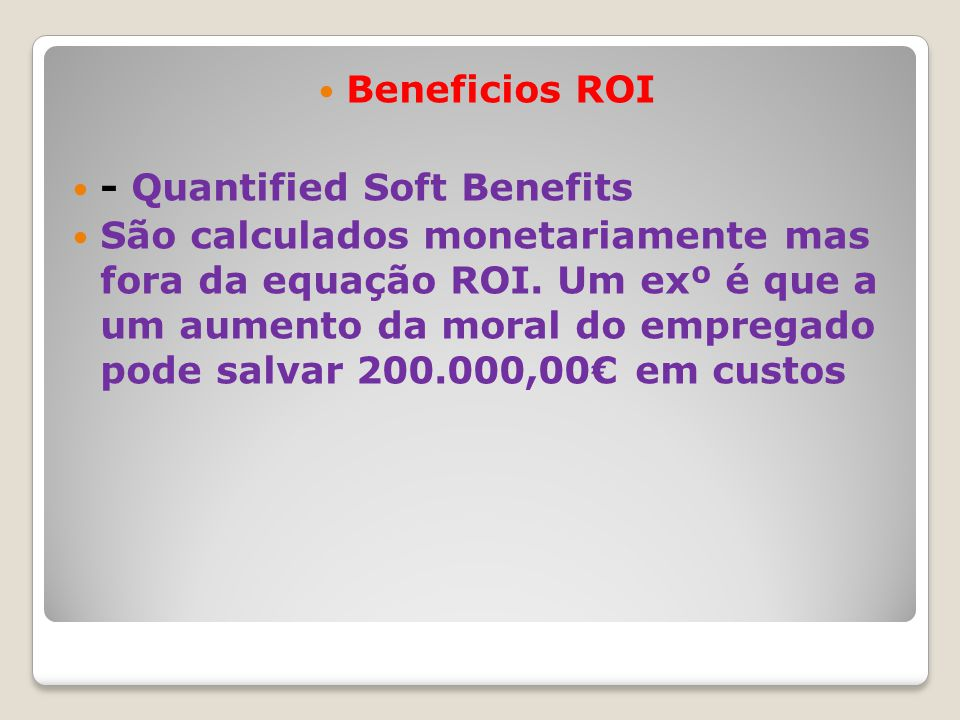 Beneficios ROI - Quantified Soft Benefits.