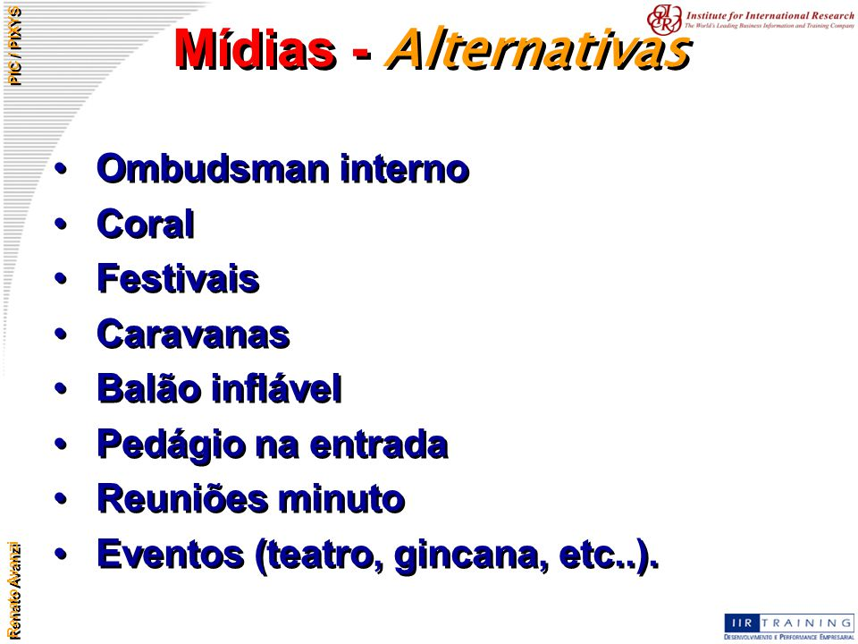 Mídias - Alternativas Ombudsman interno Coral Festivais Caravanas