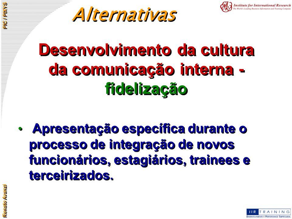 Desenvolvimento da cultura da comunicação interna - fidelização