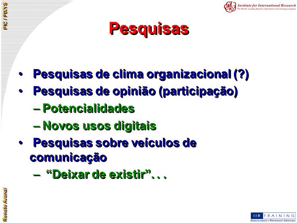 Pesquisas Pesquisas de clima organizacional ( )