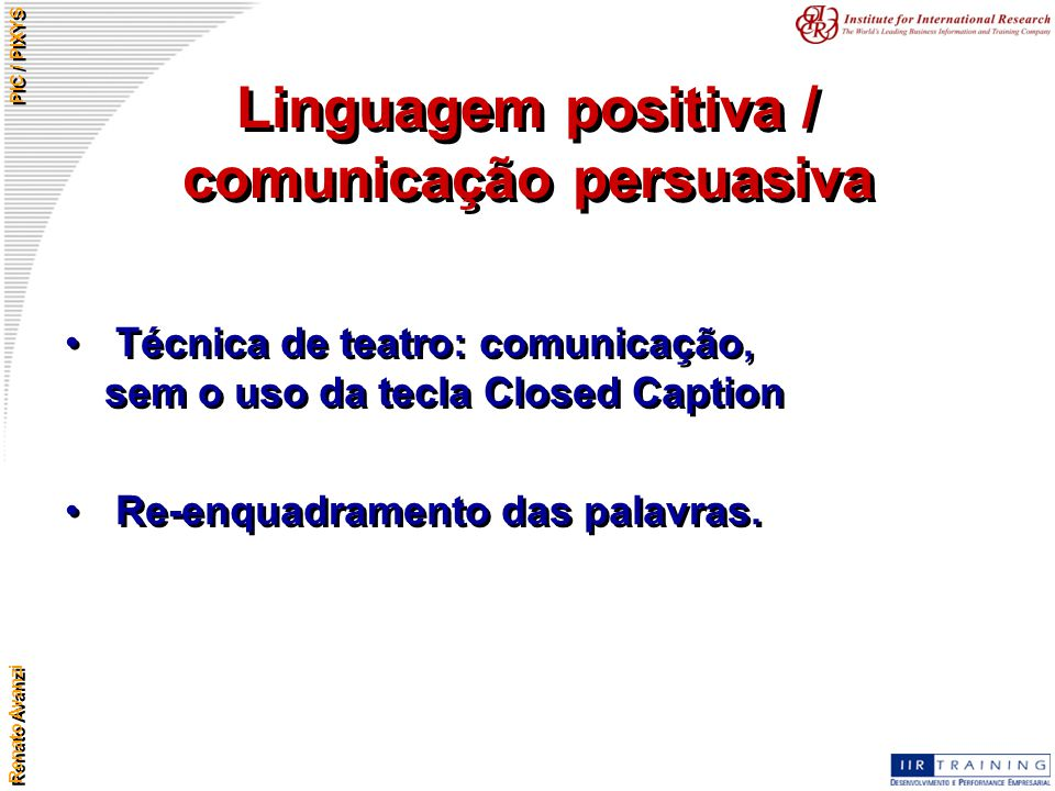 Linguagem positiva / comunicação persuasiva