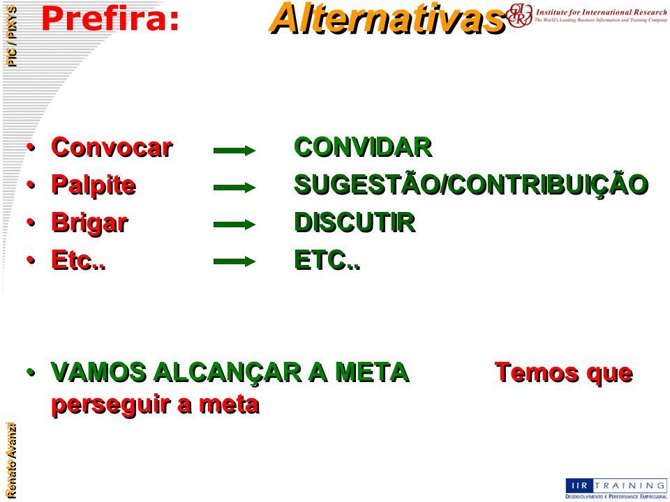Alternativas Prefira: Convocar CONVIDAR Palpite SUGESTÃO/CONTRIBUIÇÃO