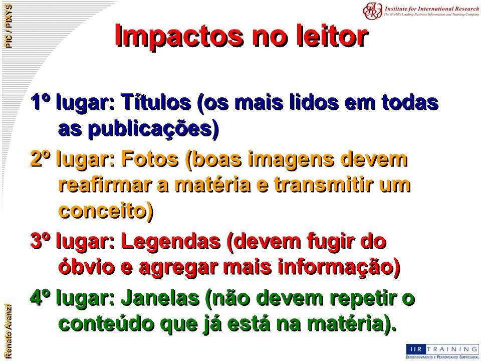 Impactos no leitor 1º lugar: Títulos (os mais lidos em todas as publicações)