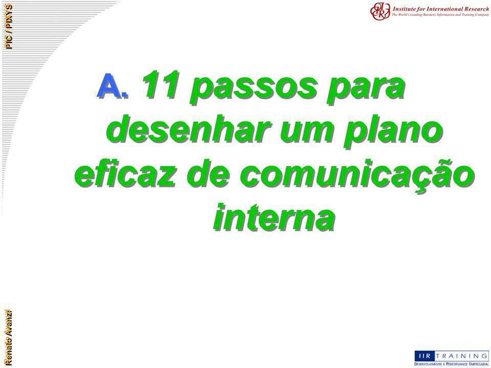 A. 11 passos para desenhar um plano eficaz de comunicação interna