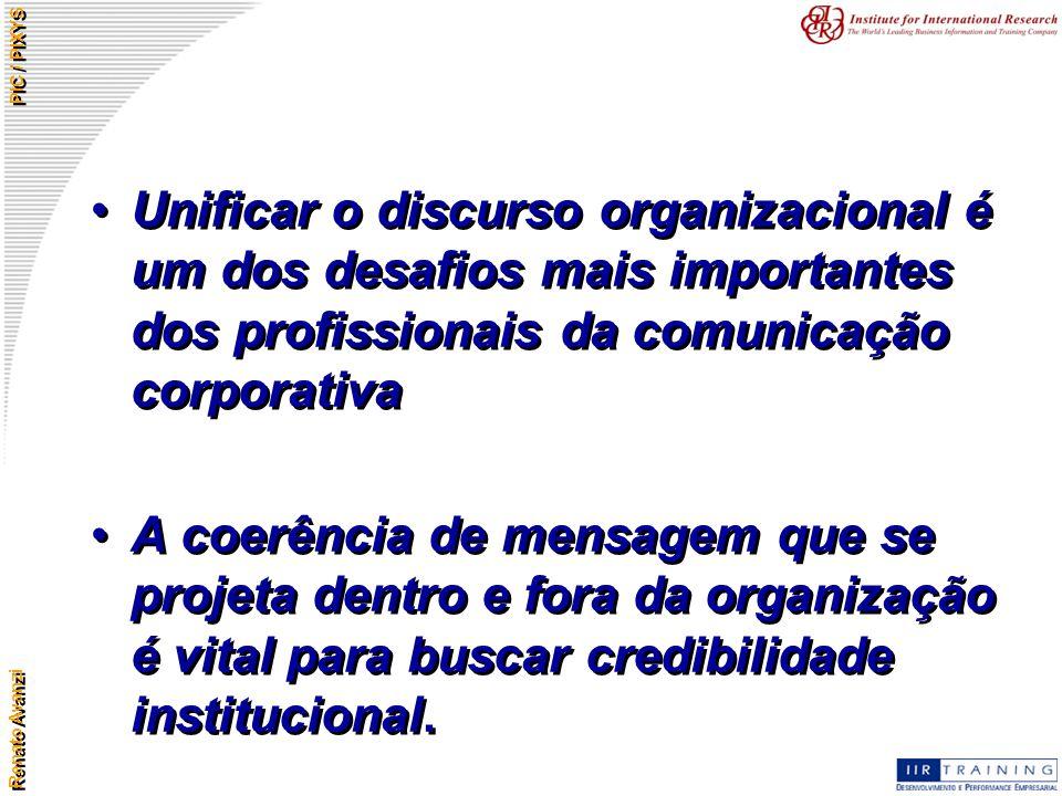 Unificar o discurso organizacional é um dos desafios mais importantes dos profissionais da comunicação corporativa