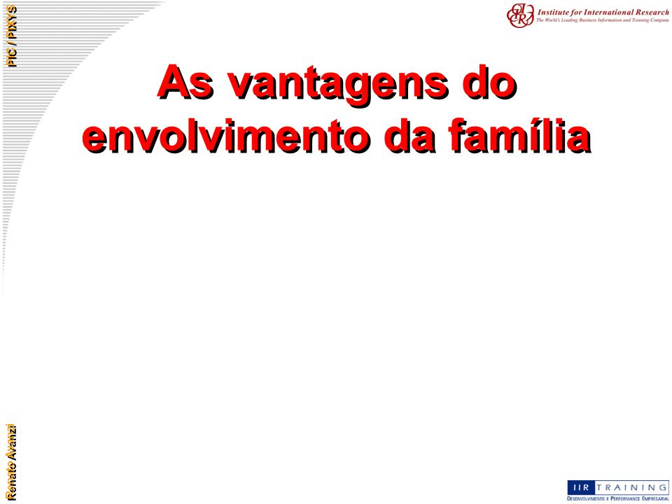 As vantagens do envolvimento da família