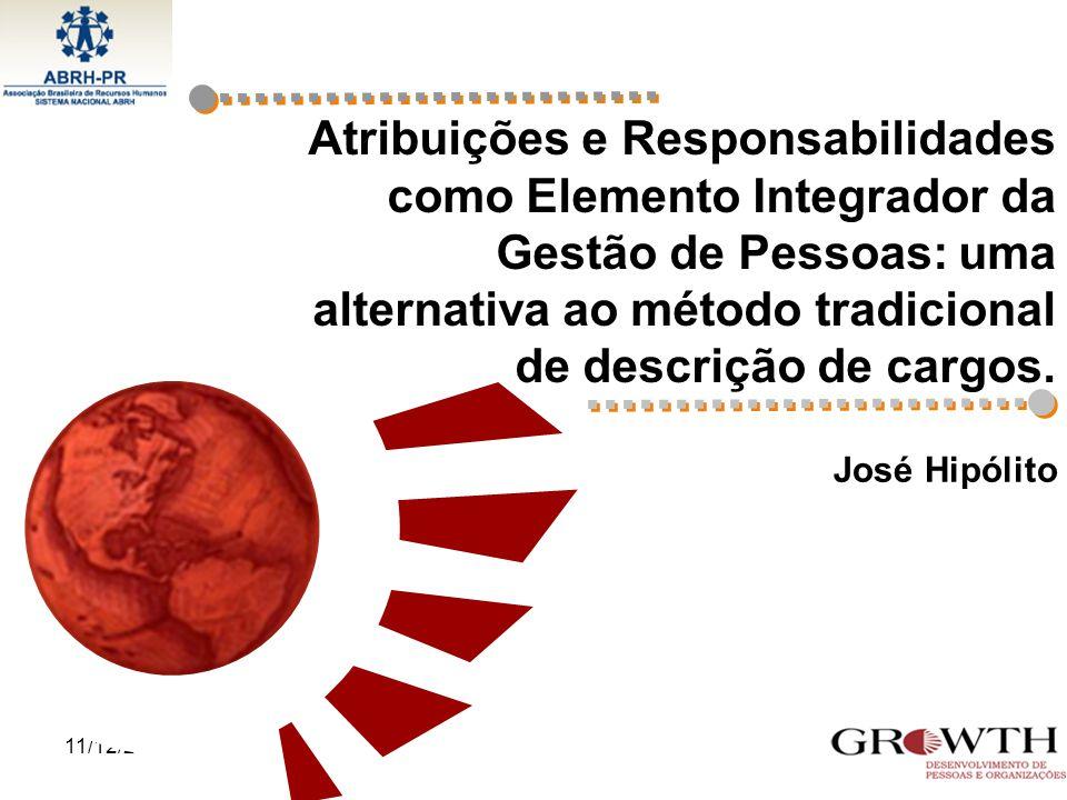 Atribuições e Responsabilidades como Elemento Integrador da Gestão de Pessoas: uma alternativa ao método tradicional de descrição de cargos.