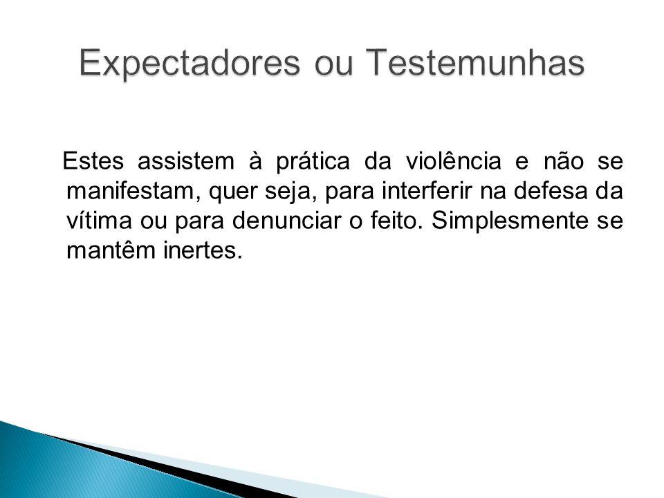 Expectadores ou Testemunhas