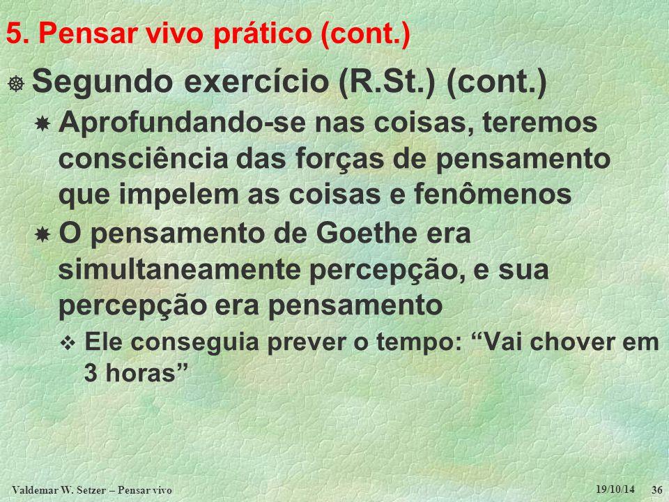 5. Pensar vivo prático (cont.)