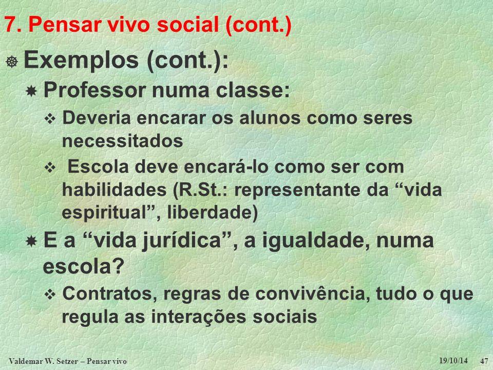 7. Pensar vivo social (cont.)