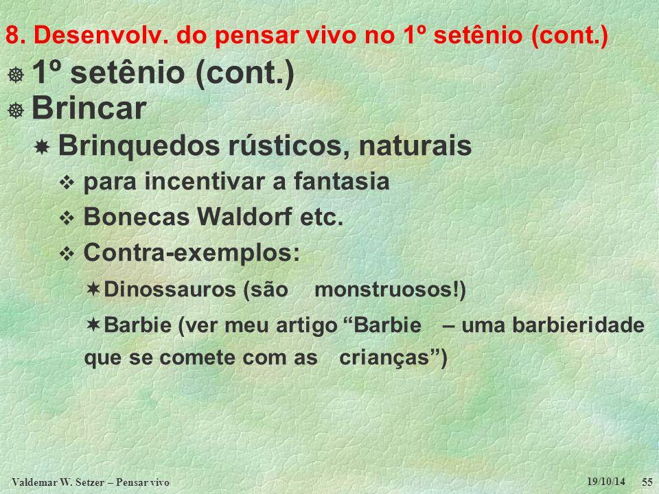 8. Desenvolv. do pensar vivo no 1º setênio (cont.)