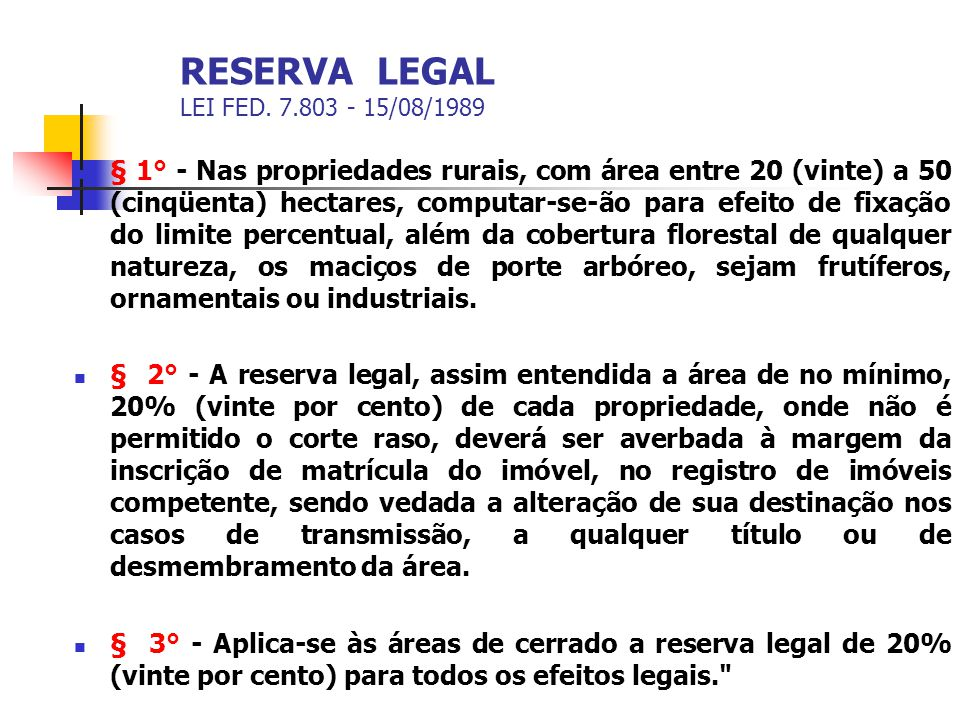 RESERVA LEGAL LEI FED. 7.803 - 15/08/1989