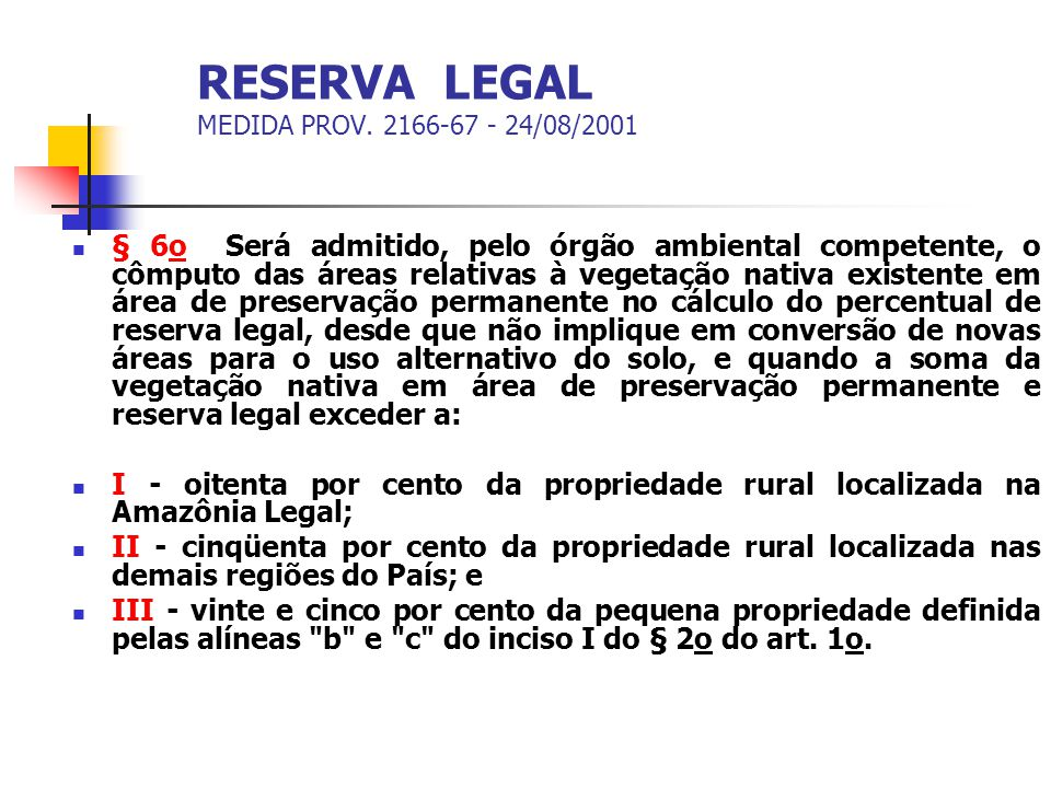 RESERVA LEGAL MEDIDA PROV. 2166-67 - 24/08/2001