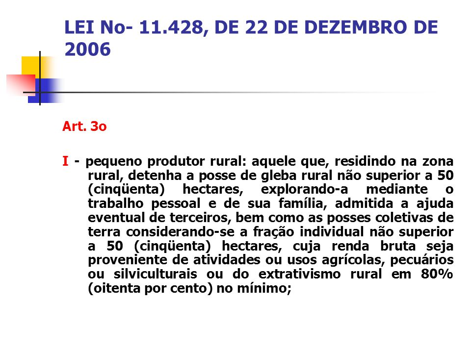 LEI No- 11.428, DE 22 DE DEZEMBRO DE 2006