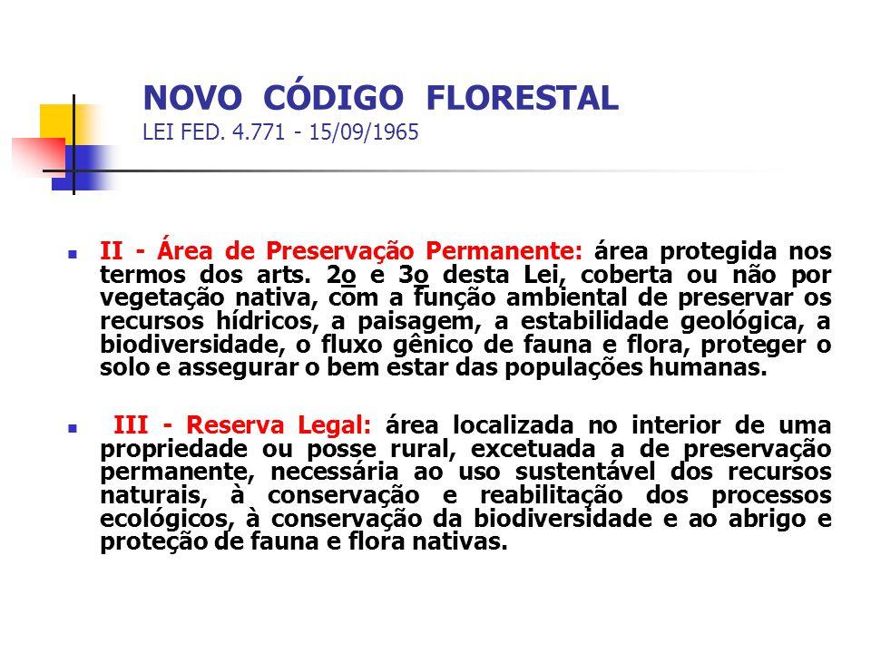 NOVO CÓDIGO FLORESTAL LEI FED. 4.771 - 15/09/1965