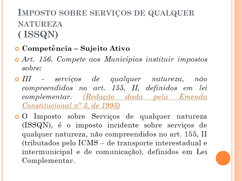 Imposto sobre serviços de qualquer natureza ( ISSQN)