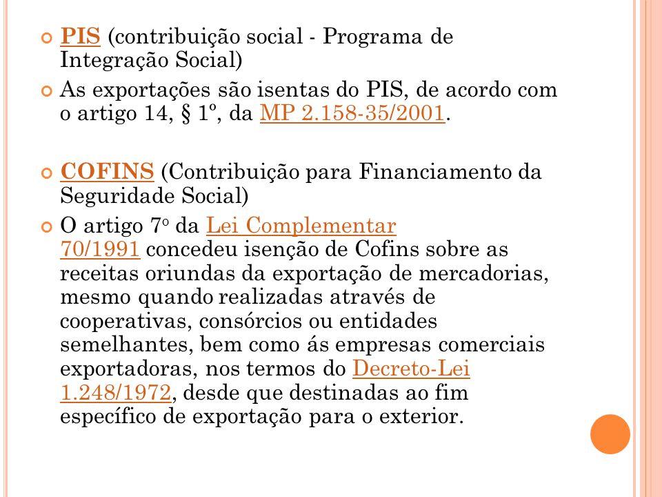 PIS (contribuição social - Programa de Integração Social)