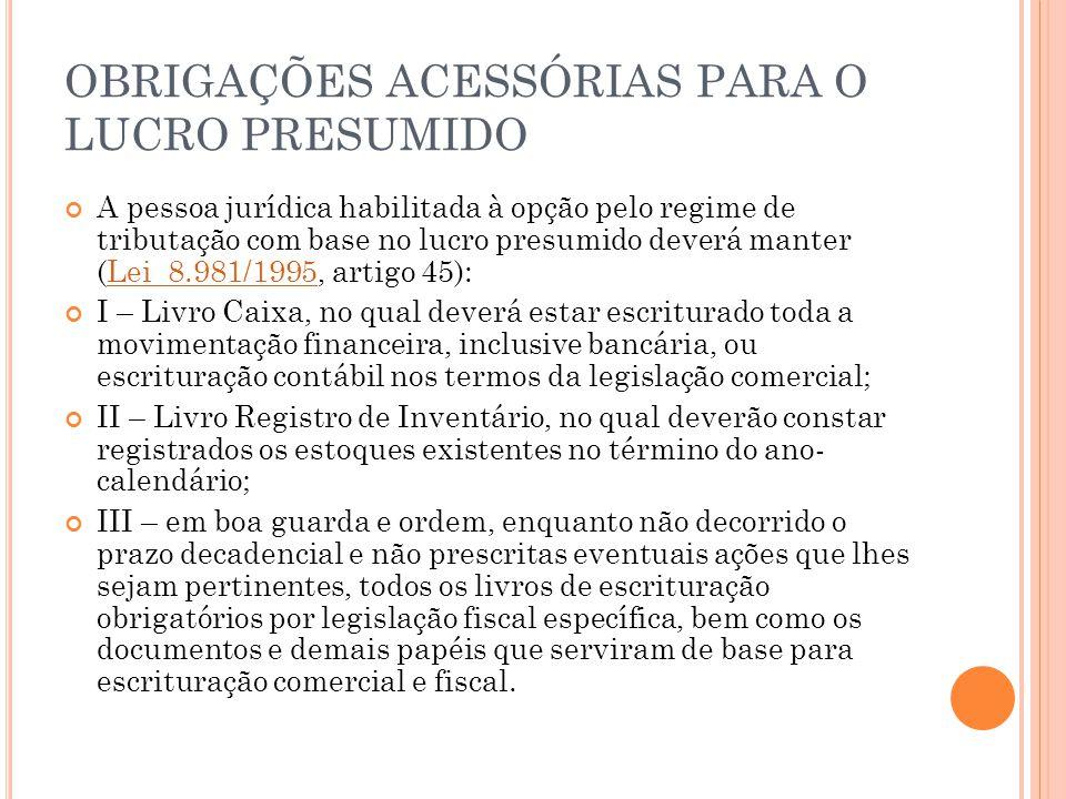 OBRIGAÇÕES ACESSÓRIAS PARA O LUCRO PRESUMIDO