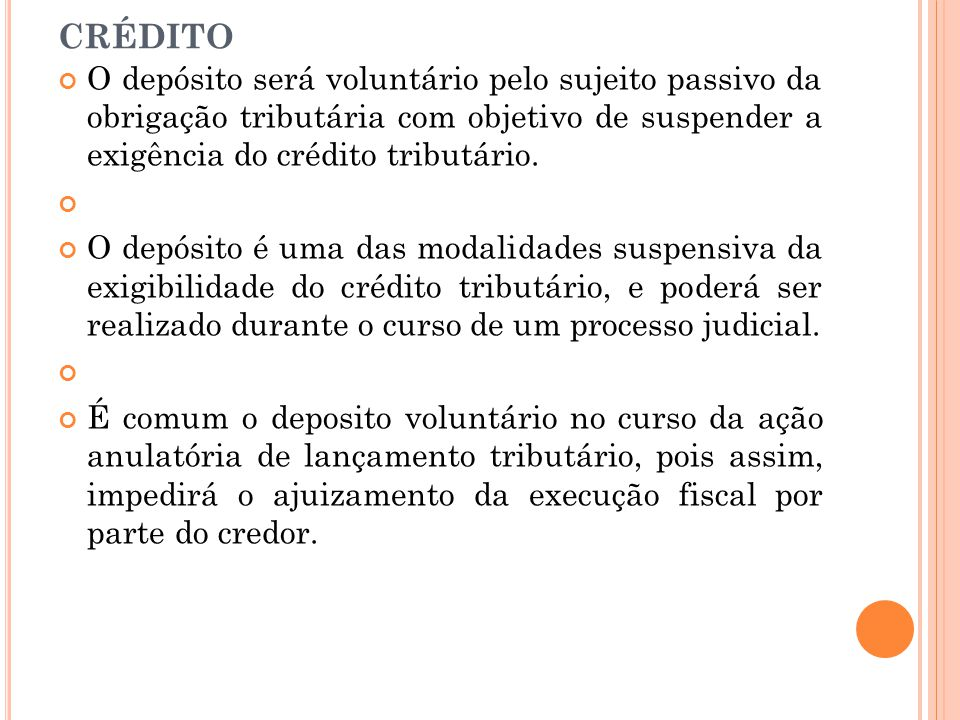Depósito do valor integral do crédito