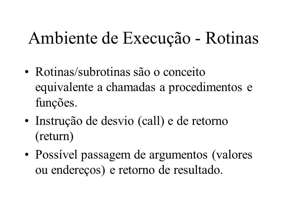 Ambiente de Execução - Rotinas