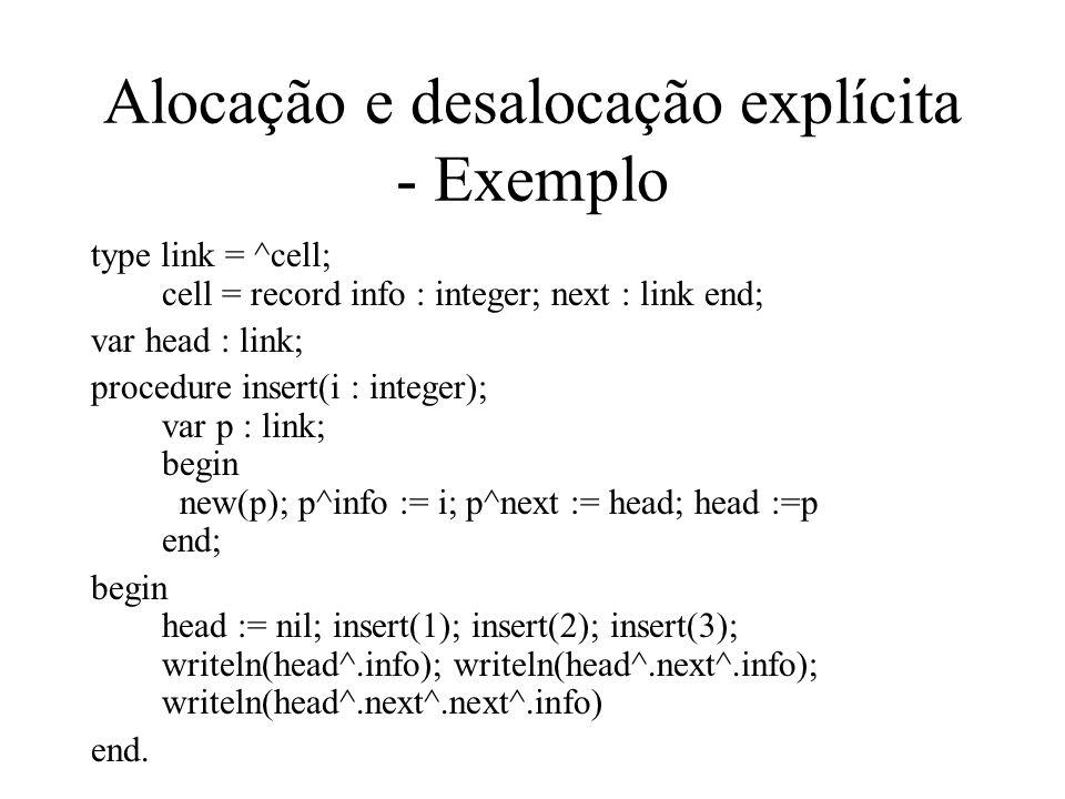 Alocação e desalocação explícita - Exemplo