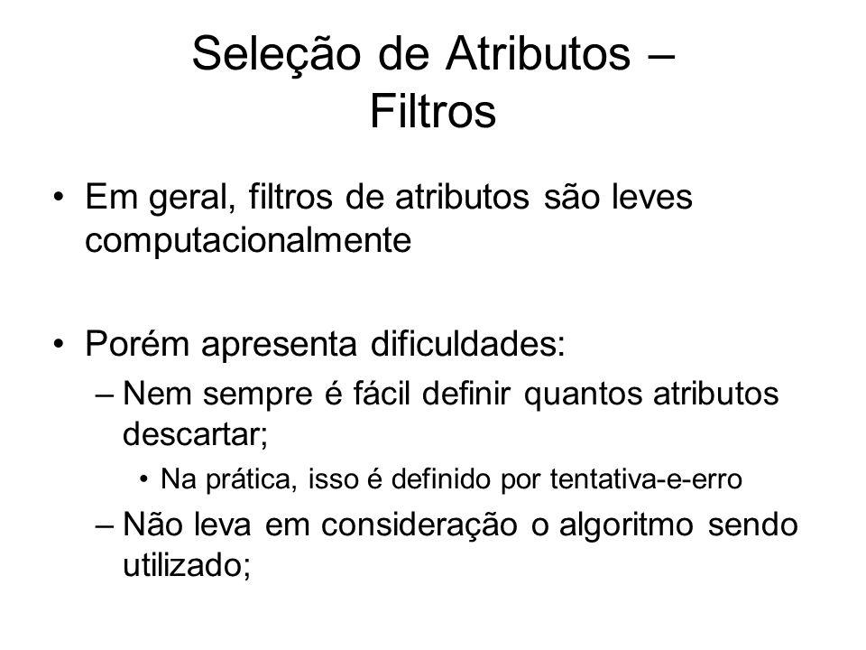 Seleção de Atributos – Filtros