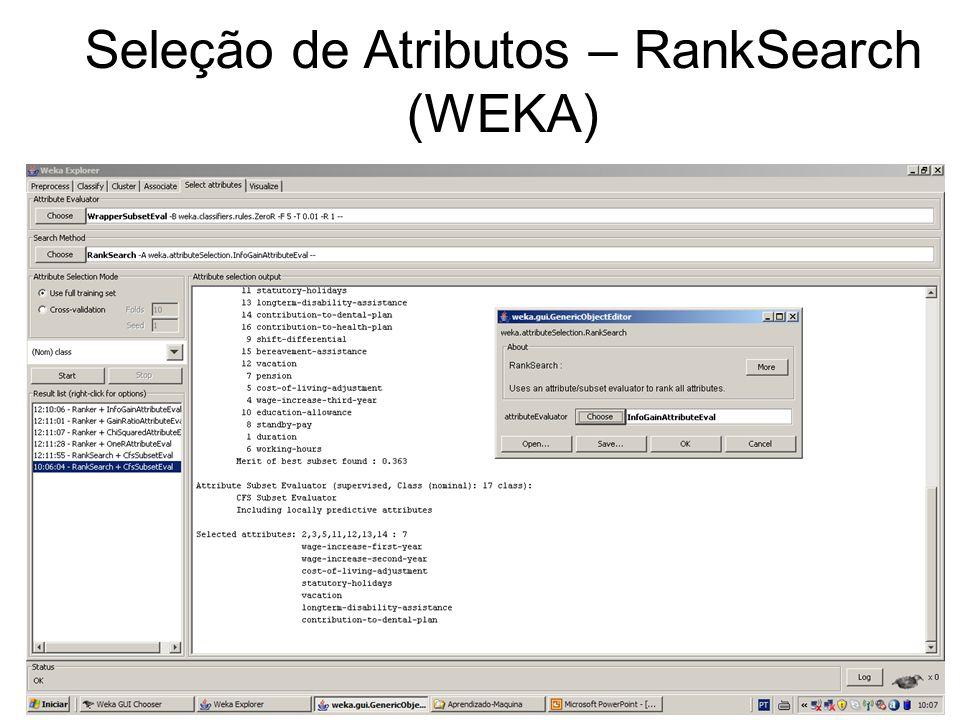 Seleção de Atributos – RankSearch (WEKA)