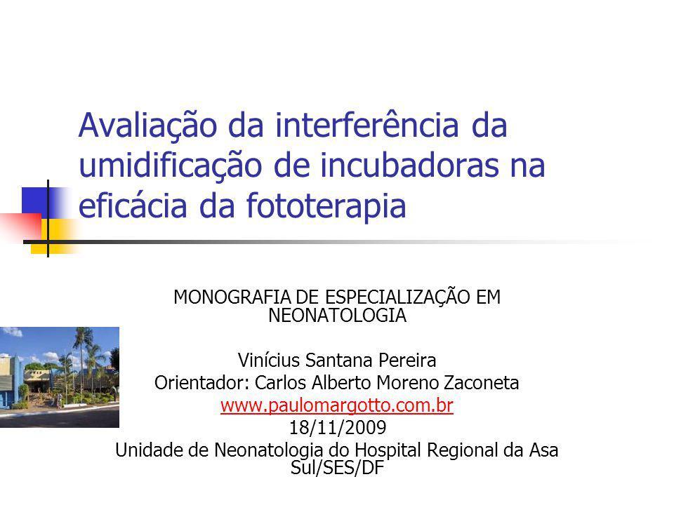 Avaliação da interferência da umidificação de incubadoras na eficácia da fototerapia