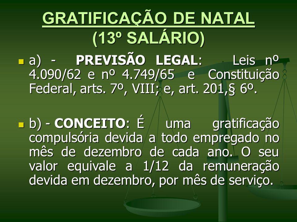 GRATIFICAÇÃO DE NATAL (13º SALÁRIO)